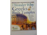 1 OF EACH - I WONDER WHY BOOKS GREEKS BUILD TEMPLES ROMANS WORE TOGAS,PYRAMIDS WERE BUILT