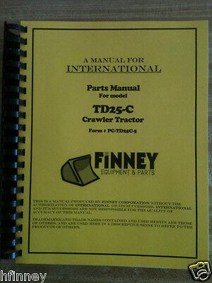 International Dresser Td25c Dozer Crawler Parts Book Manual Bulldozer Td25-c New