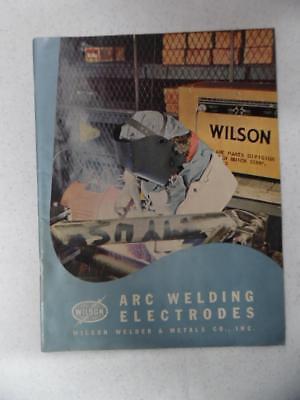 1953 Wilson Welder Metals Co. Arc Welding Electrodes Catalog Vintage Original