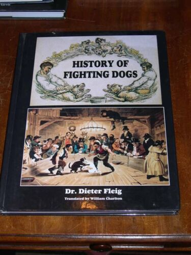 """RARE DOG BOOK """"THE HISTORY OF FIGHTING DOGS"""" BY FLEIG 1ST 1996 PIT BULL MASTIFF"""