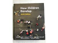 How Children Develop (Sixth edition) - Year 2 Psychology Core University Textbook