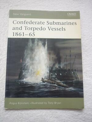 Osprey New Vanguard: No.103:Confederate Submarines & Torpedo Vessels 1861-65