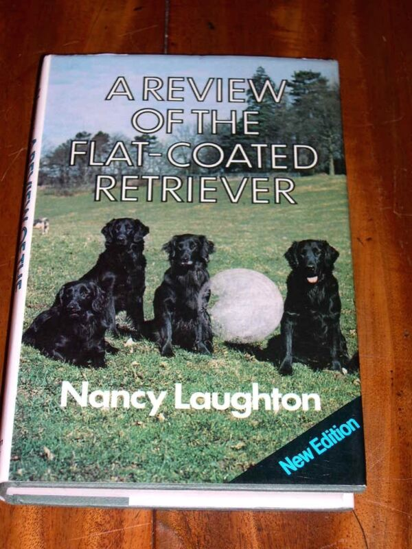 RARE FLAT-COATED RETRIEVER DOG BOOK 1980 IN DUST WRAPPER BY NANCY LAUGHTON
