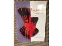 Foundations of Fashion - The Symington Corsetry Collection 1860 - 1990