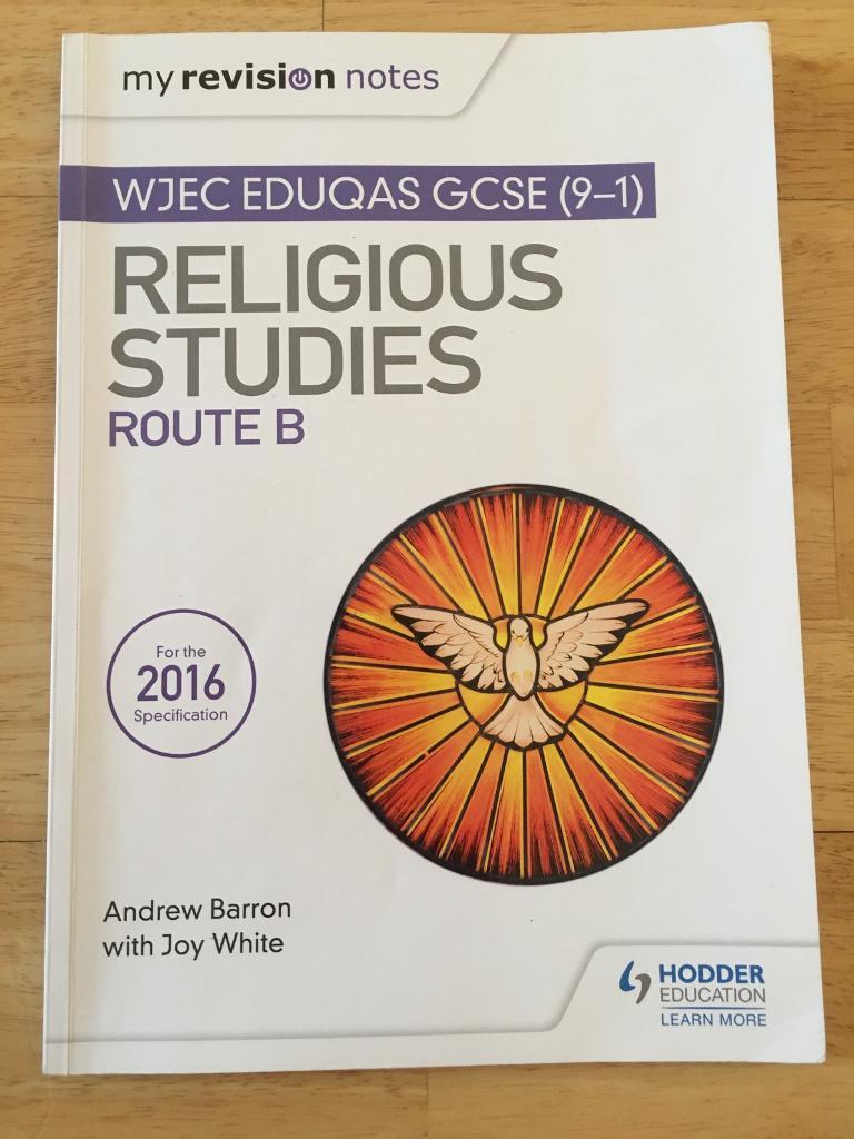 My revision notes wjec eduqas gcse religious studies route b.
