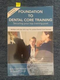 Foundation to Dental Core Training