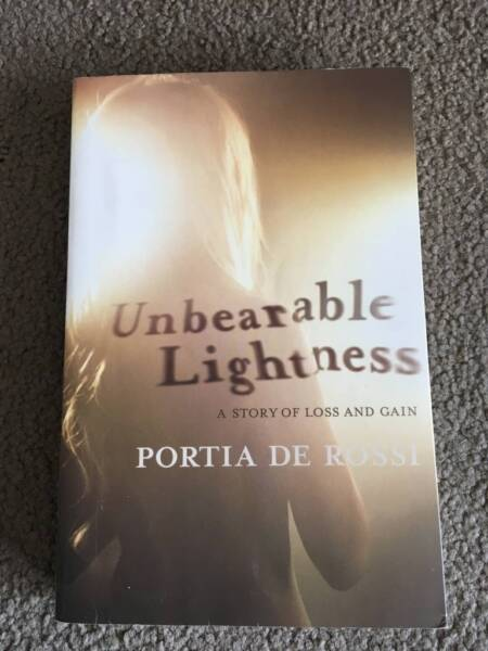 Unbearable Lightness By Portia De Rossi | Nonfiction Books | Gumtree ...