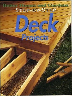 Better Homes & Gardens Step-by-Step DECK Projects Better Homes And Gardens Deck