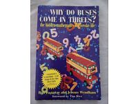 Why Do Buses Come in Threes? The Hidden Mathematics of Everyday Life Book (Paperback, 2000)