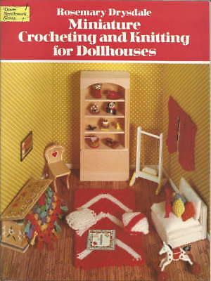Miniature Crocheting and Knitting for Dollhouses Rosemary Drysdale Patterns for sale  Richmond Hill