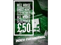 Ghost Hunt Friday 27th October ALL NIGHT SLEEPOVER!