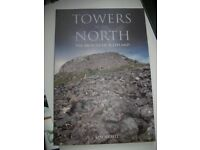 Towers in the North: The Brochs of Scotland by Ian Armit
