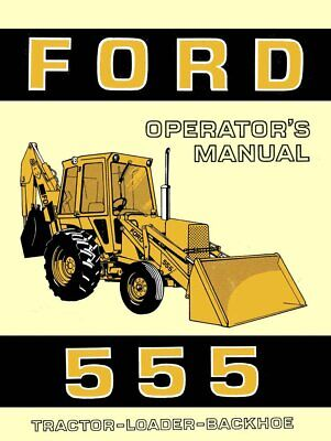 Ford 555 Tractor-loader-backhoe - Operators Maintenance Manual