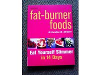 ORIGINAL BRAND NEW 'FAT-BURNER FOODS' EAT YOURSELF SLIMMER IN 14 DAYS - BOOK THAT REALLY WORKS