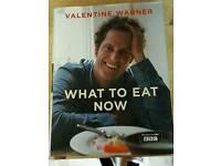 Valentine Warner What To Eat Now Hardback Book