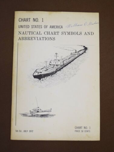 Booklet of Nautical Chart Symbols-Chart #1, Fifth Edition, 1972, NOAA, USA