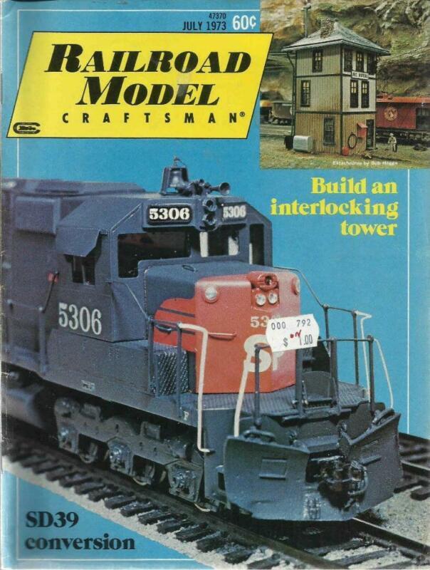 Railroad Model Craftsman July 1973 WP Caboose Plans Build Interlocking Tower