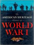boek American Heritage History Of World War 1 USA WW1