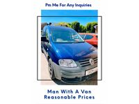 I am a man with a van - very reliable. £40 to start.