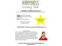 Happiness Training Club - 2 Hour Workshop - Breathing, Meditation, Movement and More