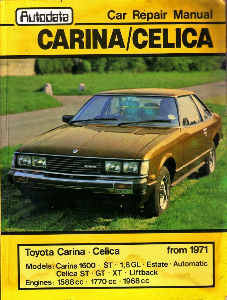 AUTODATA REPAIR MANUAL TOYOTA CARINA / CELICA 1971 to 1981