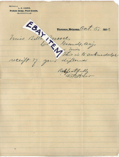 1900 L. C. HERR Letterhead FLORENCE ARIZONA Probate Judge PINAL COUNTY signed