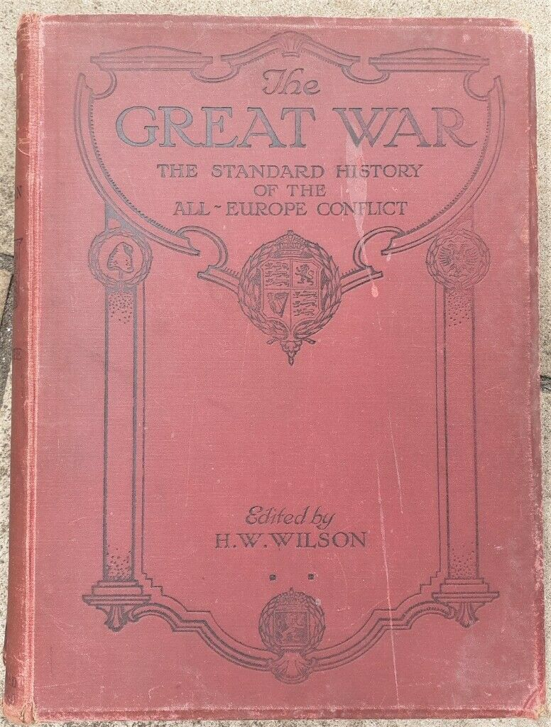 Free : 3 Word War 1 History Volumes….Large….Profusely Illustrated