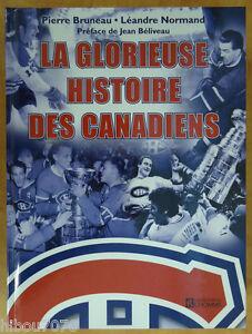LA-GLORIEUSE-HISTOIRE-DES-CANADIENS-Pierre-Bruneau-Leandre-Normand-2003