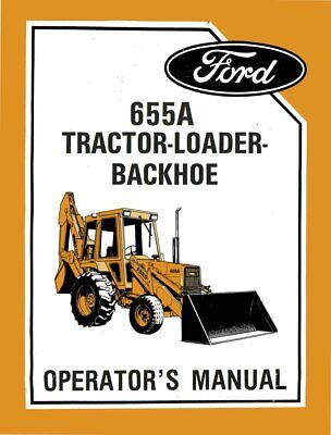 Ford 655a Tractor Loader Backhoe Operators Owners Manual Maintenance Operation