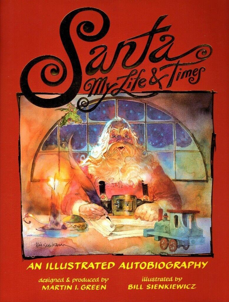 Santa - My Life & Times : An Illustrated Autobiography (Hardback)