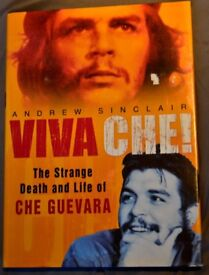 Viva Che!: The Strange Death and Life of Che Guevara - Hardcover