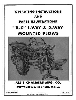 Allis Chalmers B C Mounted Plows Operator And Parts Manual Tpl-178c