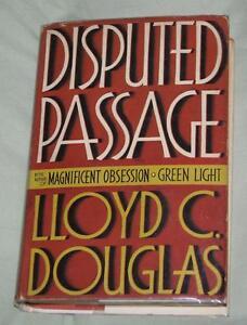 DISPUTED PASSAGE, 1ST ED. BOOK '39 SIGNED LLOYD DOUGLAS, BORZAGE