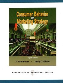 Consumer Behavior and marketing strategy - Eighth Edition by Jerry C. Olson J. Paul Peter (Author)