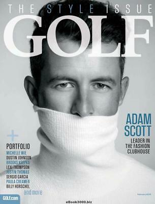 Golf Magazine USA – February 2018 Adam Scott Michelle Wie Dustin Johnson