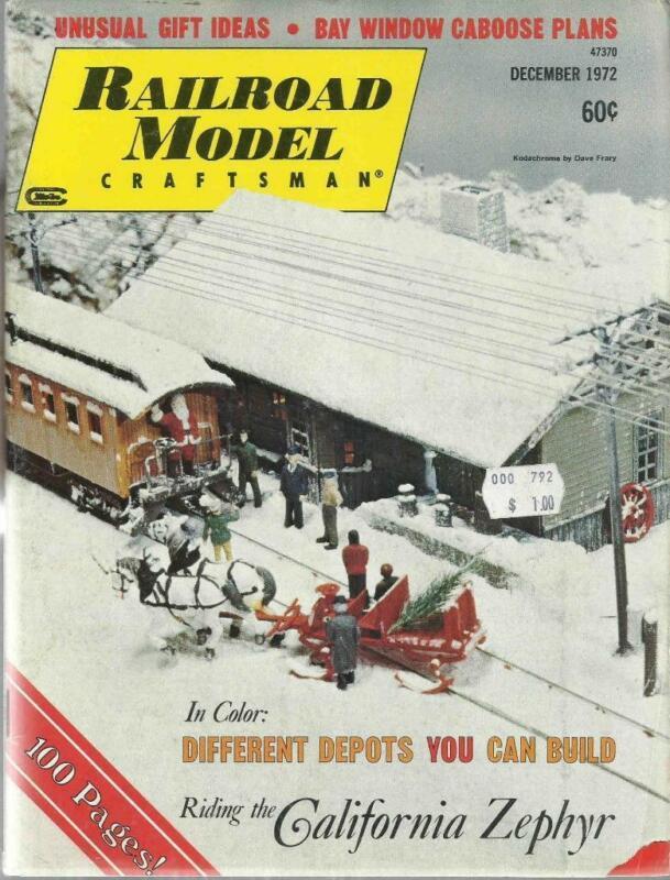 Railroad Model Craftsman December 1972 Bay Window Caboose & Cal Zephyr Plans