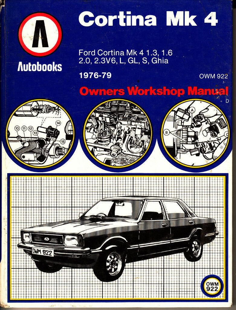 AUTOBOOKS (NOT HAYNES) CORTINA MK4 WORKSHOP MANUAL 1976 - 1979
