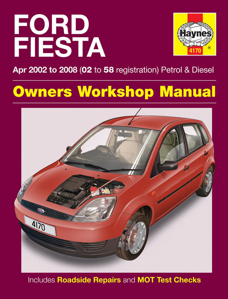 Ford Fiesta 1.25 1.3 1.4 1.6 Petrol 1.4 1.6 Dsl 02-08 (02-58 Reg) Haynes Manual