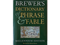 Brewer's Dictionary of Phrase & Fable, Millenium Edition