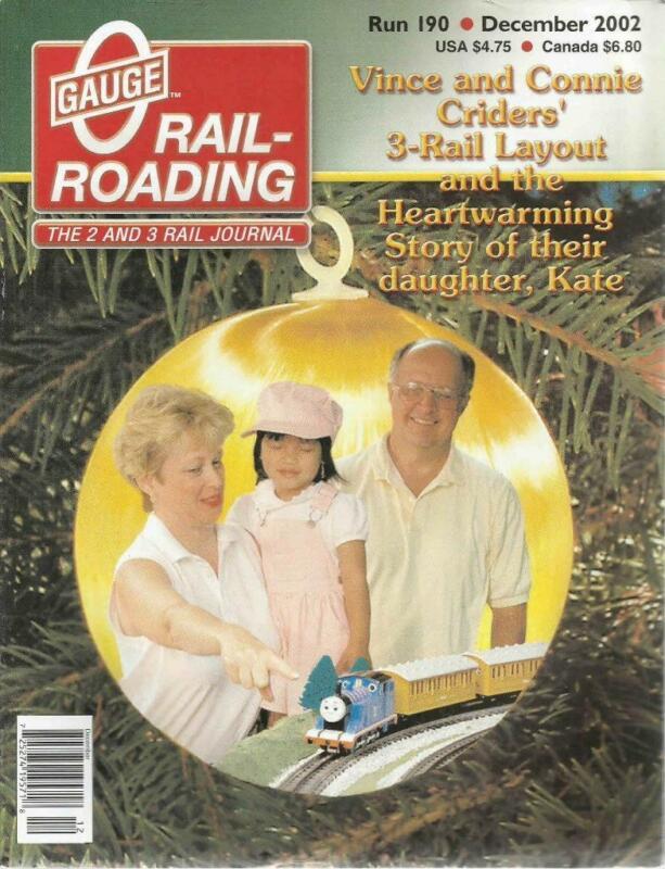 O Gauge Railroading December 2002 Making Stained Glass Windows Cridersville RR