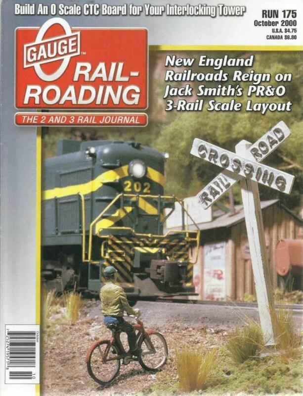 O Gauge Railroading October 2000 Harvesting Cherries Ballast Hopper PR&O Layout