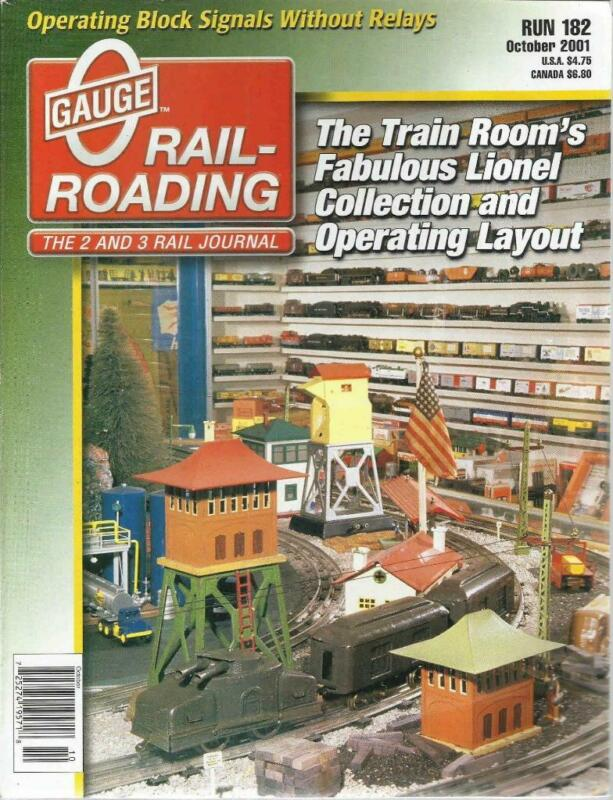 O Gauge Railroading October 2001 Barrel Unloading Ramp Plans Oper Block Signals