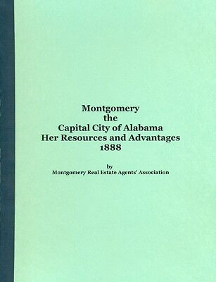 Montgomery  The Capital City Of Alabama  Her Resources And Advantages 1888