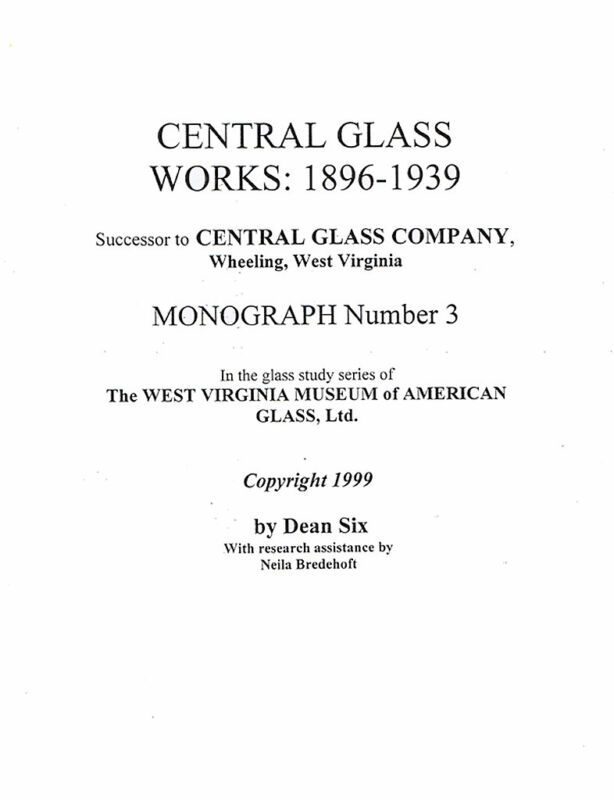 Central Glass Works, 1896-1939-includes catalog reprint