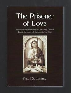 The Prisoner of Love Father Lasance