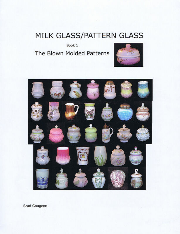 Milk Glass/Pattern Glass, Book 1, Blown Molded Patterns