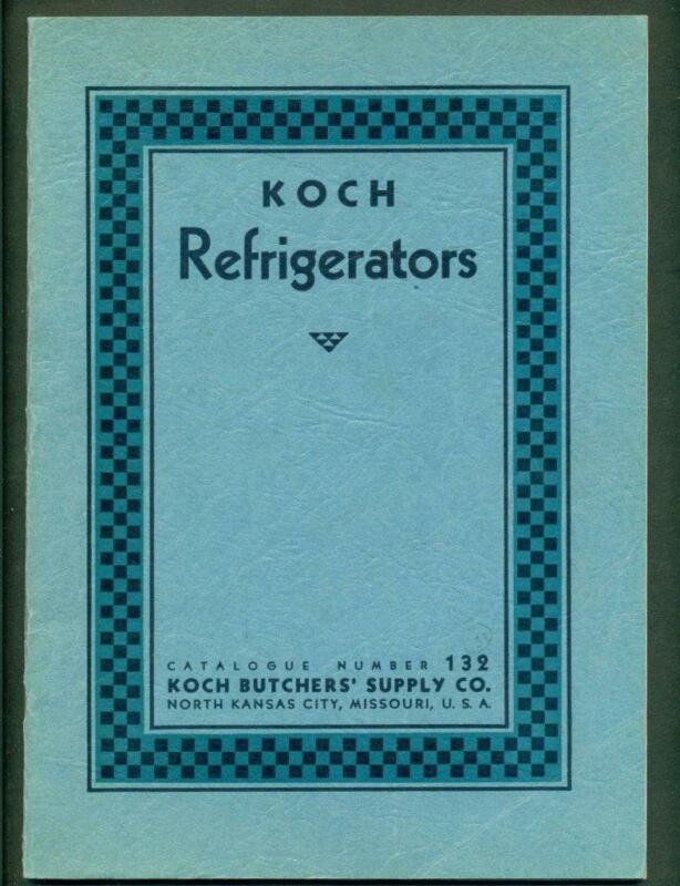 c1930 KOCH COOLER s & REFRIGERATOR catalog KOCH BUTCHER SUPPLY CO Kansas City MO