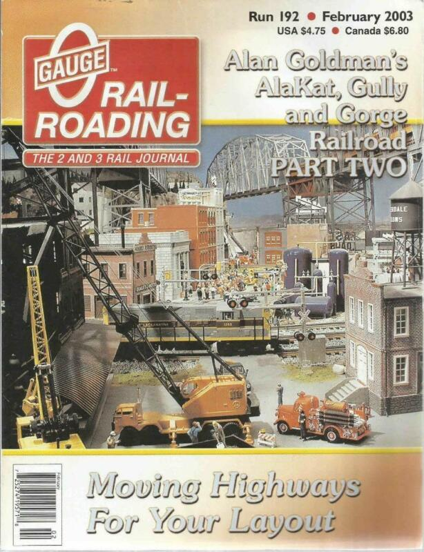 O Gauge Railroading February 2003 Moving Highway Plans Adding Basement Block Sig