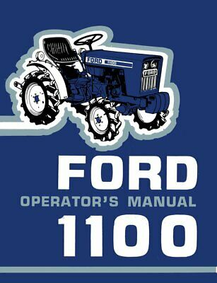 Ford 1100 Tractor Owner Operators Maintenance Manual