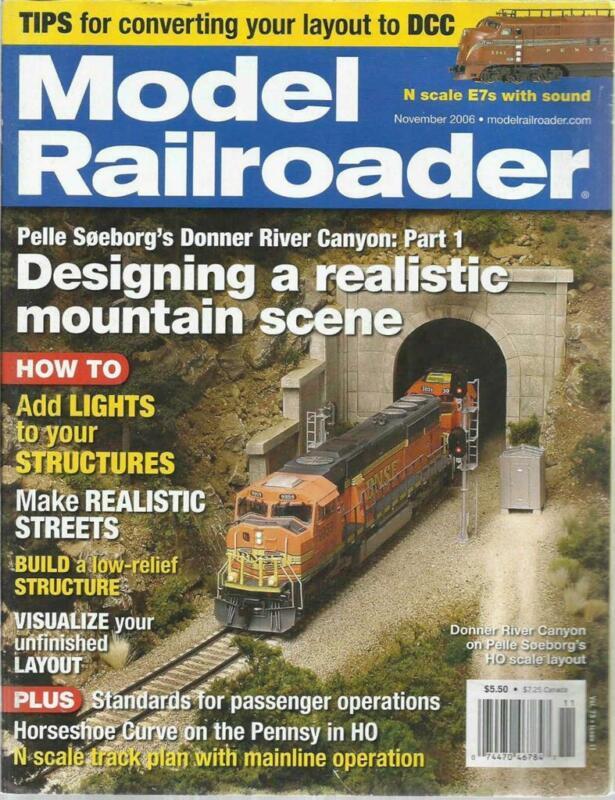 Model Railroader November 2006 Adding Lights Pennsy Horseshoe Curve Real Streets